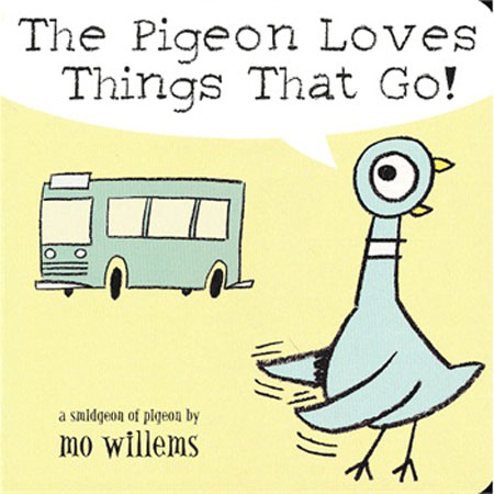 Pigeon Loves Things That Go!, The 鸽子就爱会跑的